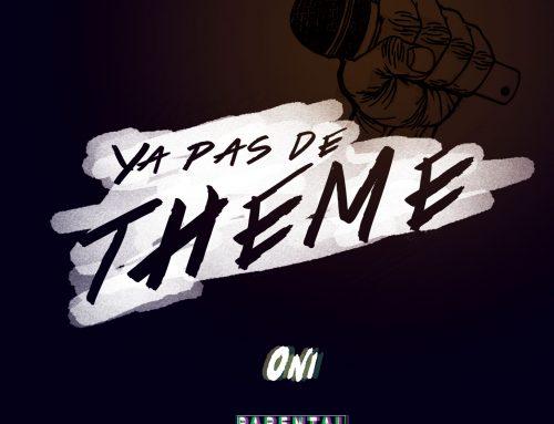 ONI – Y'a pa de theme